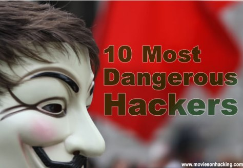 Most-Dangerous-Hackers